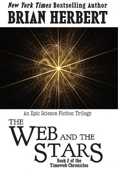 The Web and the Stars, Brian Herbert