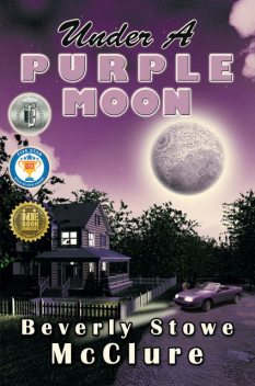 Under a Purple Moon, Beverly Stowe McClure