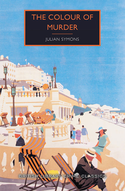 The Colour of Murder, Julian Symons
