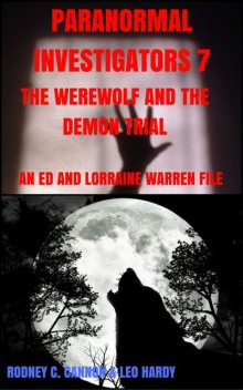 Paranormal Investigators 7 The Werewolf and the Demon Trial, rodney cannon