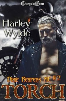 Torch (Dixie Reapers MC 2), Jessica Coulter Smith, Harley Wylde