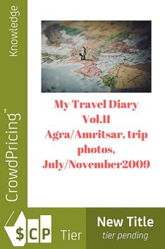 My Travel Diary Vol.II, NISHANT BAXI