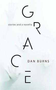 Grace, Dan Burns