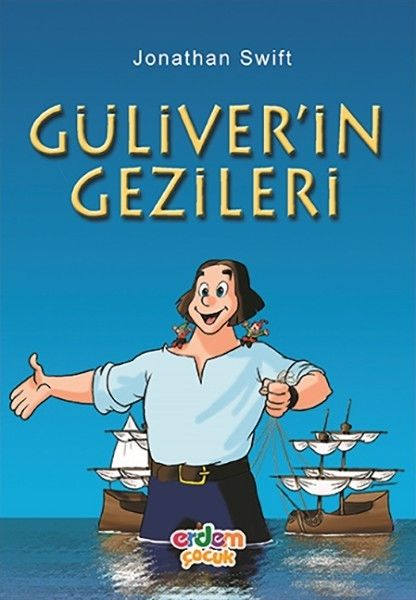 Güliver'in Gezileri, Jonathan Swift