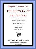 Hegel's Lectures on the History of Philosophy: Volume 1 (of 3), Georg Wilhelm Friedrich Hegel