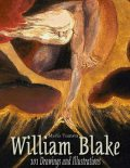 William Blake: 101 Drawings and Illustrations, Maria Tsaneva