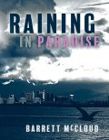 Raining In Paradise, Barrett McCloud