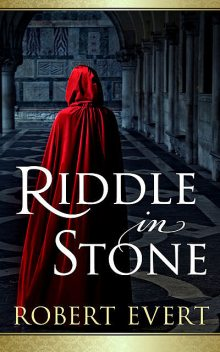Riddle in Stone, Robert Evert