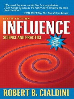 Influence Science and Practice, Роберт Чалдини