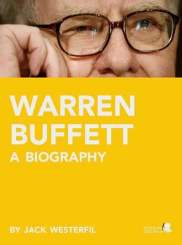 Warren Buffett: A Biography, Joseph Taglieri