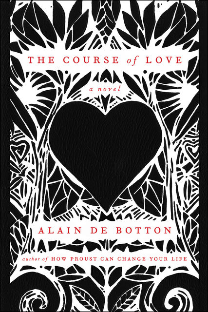 The Course of Love, Alain de Botton