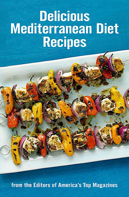 Delicious Mediterranean Diet Recipes, Hearst