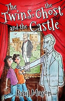 The Twins, the Ghost and the Castle, Paul Mason