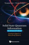 Solid State Quantum Information — An Advanced Textbook, Vlatko Vedral, Wonmin Son