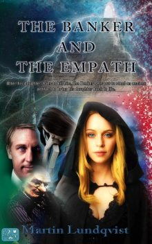 The Banker and the Empath, Martin Lundqvist