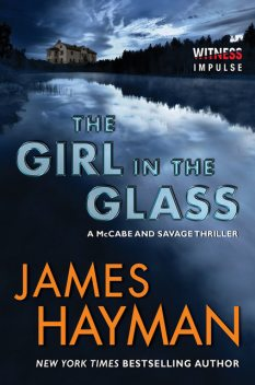 The Girl In The Glass, James Hayman