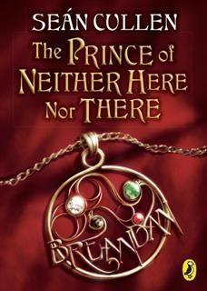 Prince of Neither Here Nor There, Sean Cullen