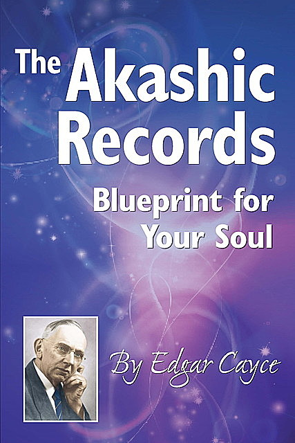 The Akashic Records, Edgar Cayce