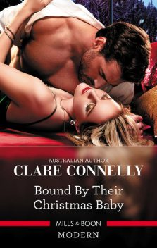 Bound By Their Christmas Baby, Clare Connelly