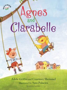 Agnes and Clarabelle, Adele Griffin, Courtney Sheinmel