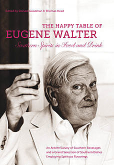 The Happy Table of Eugene Walter, Eugene Walter