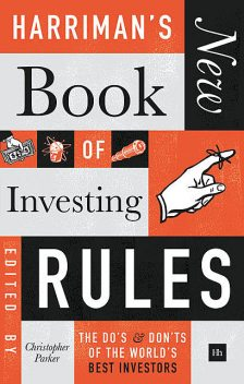Harriman's NEW Book of Investing Rules, Christopher Parker