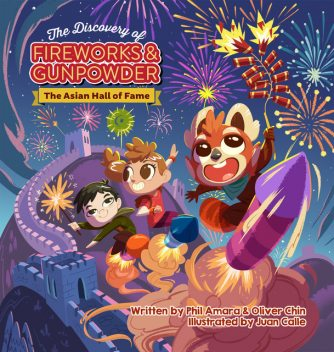 The Discovery of Fireworks and Gunpowder, Oliver Chin, Phil Amara