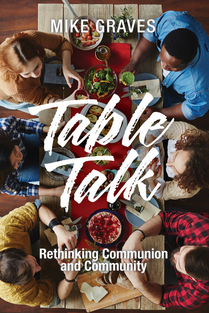 Table Talk, Mike Graves
