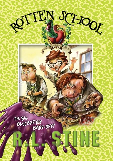 Rotten School #1: The Big Blueberry Barf-Off!, R.L.Stine