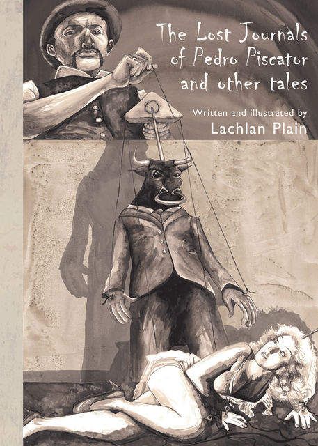 The Lost Journals of Pedro Piscator and Other Tales, Lachlan Plain