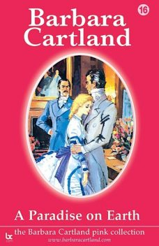 A Paradise On Earth, Barbara Cartland