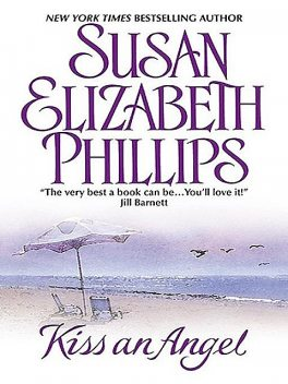 Kiss an Angel, Susan Elizabeth Phillips