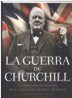 La Guerra De Churchill, Max Hastings