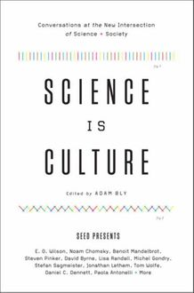 Science Is Culture, Adam Bly