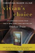 Vivian's Choice: An Expanded Scene from Orphan Train, Christina Baker Kline