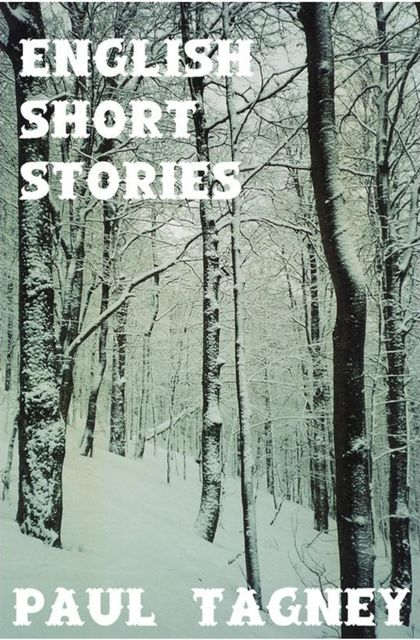 English Short Stories, Paul Tagney
