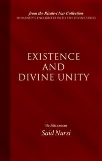 Existence And Divine Unity, Bediuzzaman Said Nursi