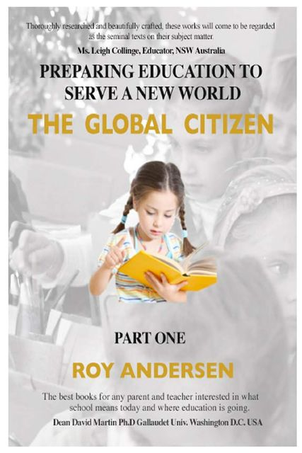 Preparing Education to Serve a New World, Naomi Andersen, Roy Andersen
