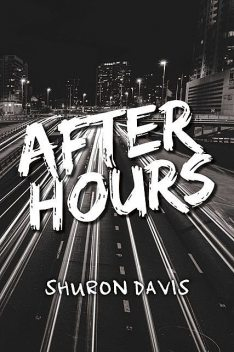 After Hours, Courtney Davis, Shuron Davis