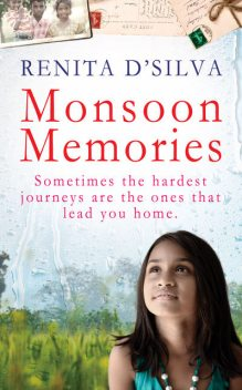 Monsoon Memories, Renita D'Silva