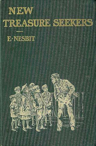 New Treasure Seekers / or, The Bastable Children in Search of a Fortune, Edith Nesbit
