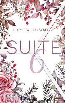 Suite 6, Layla Sommer