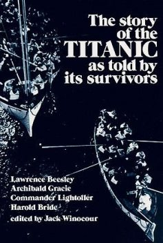 The Story of the Titanic As Told by Its Survivors, Lawrence Beesley