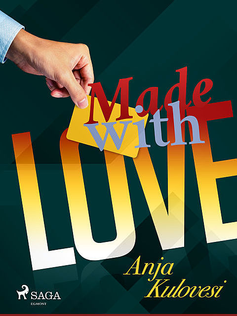 Made with Love, Anja Kulovesi
