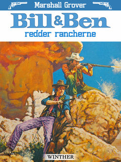 Bill og Ben redder rancherne, Marshall Grover