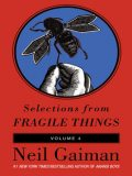 Selections from Fragile Things, Volume Four, Neil Gaiman