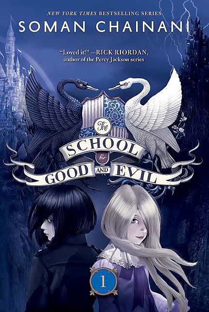 The School for Good and Evil (The School for Good and Evil, Book 1), Soman Chainani