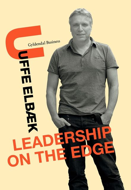 Leadership on the Edge, Uffe Elbæk