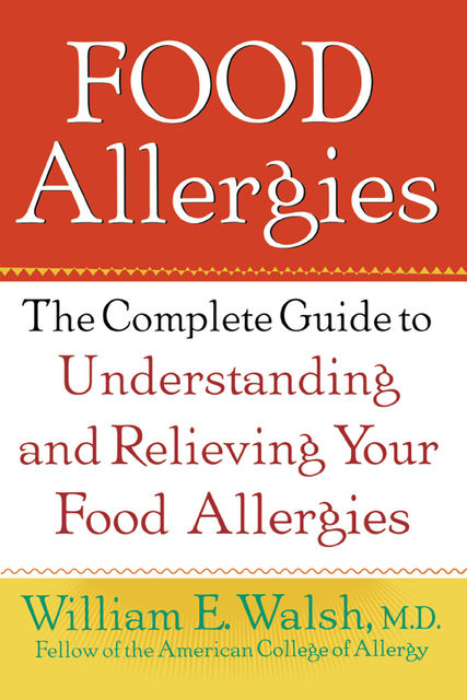 Food Allergies, William E.Walsh