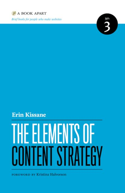 The Elements of Content Strategy, Erin Kissane